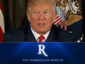 The Rasmussen Minute: Trump Before Fire And Fury